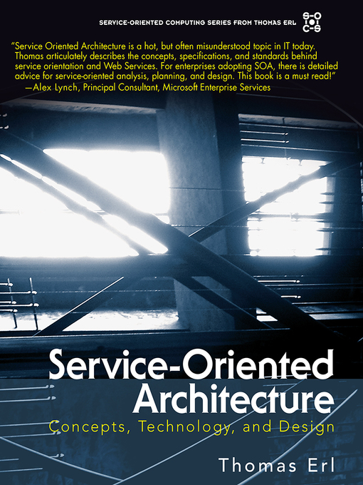 Service-Oriented Architecture (eBook): Concepts, Technology, and Design